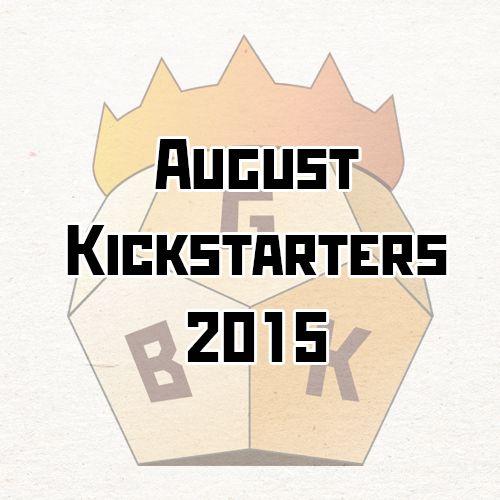 August kickstarters 2015