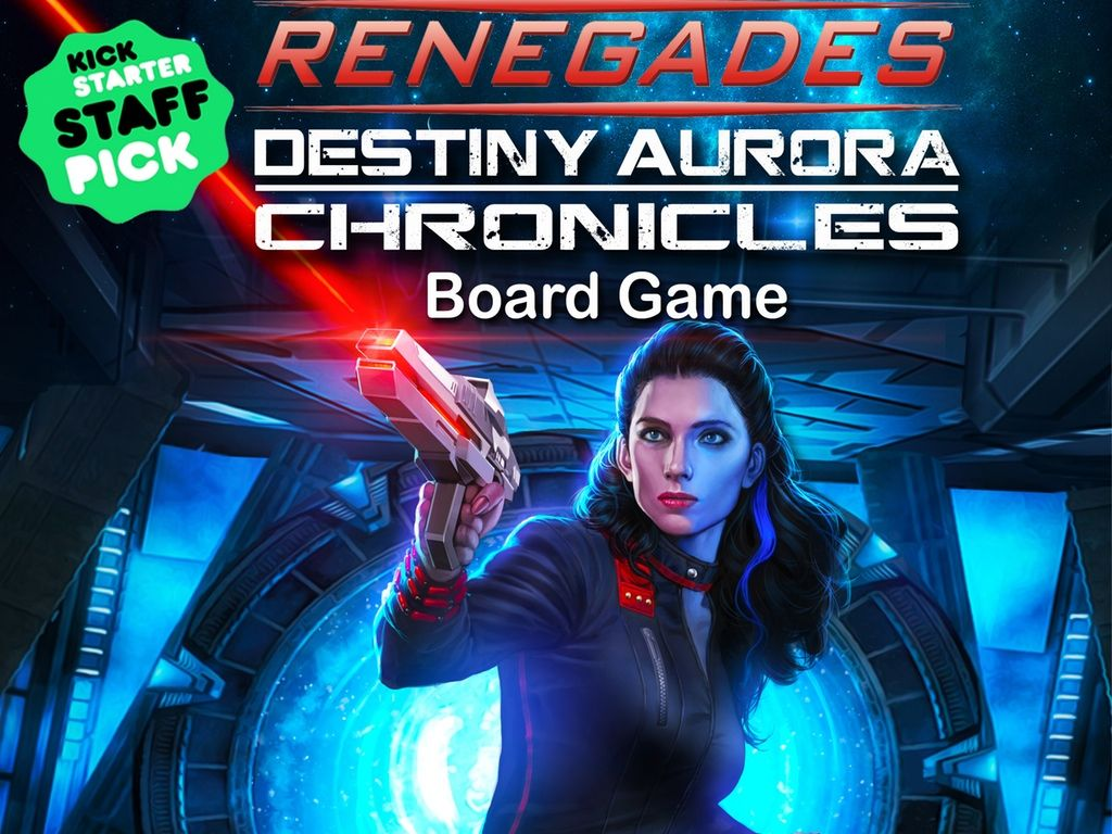 Renegades Destiny Aurora Chronicles