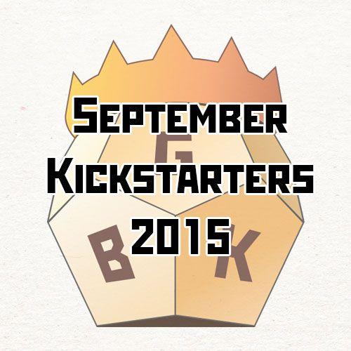 September Kickstarters 2015
