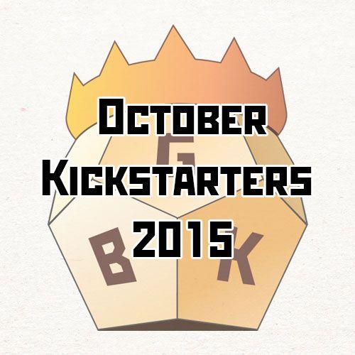October Kickstarters 2015