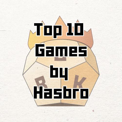 top10 board games by hasbro