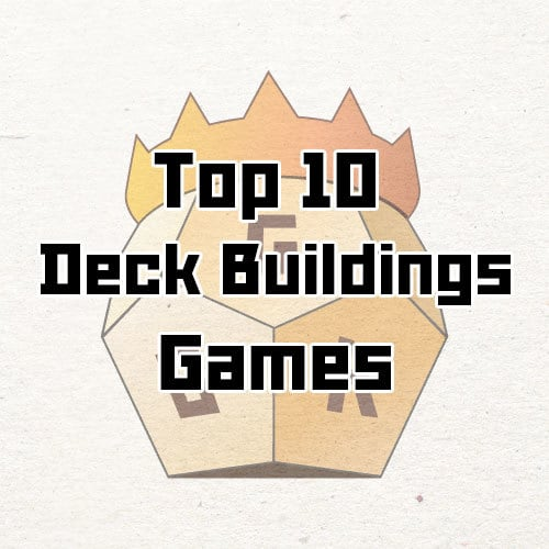 top 10 deck building games