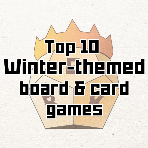 Top 10 winter-themed board games